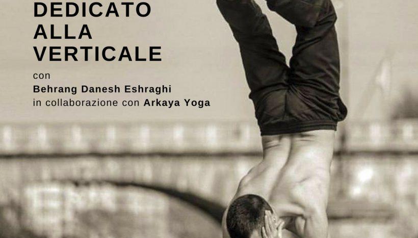 WORKSHOP | YOGA DEDICATO ALLA VERTICALE CON Behrang Danesh Eshraghi