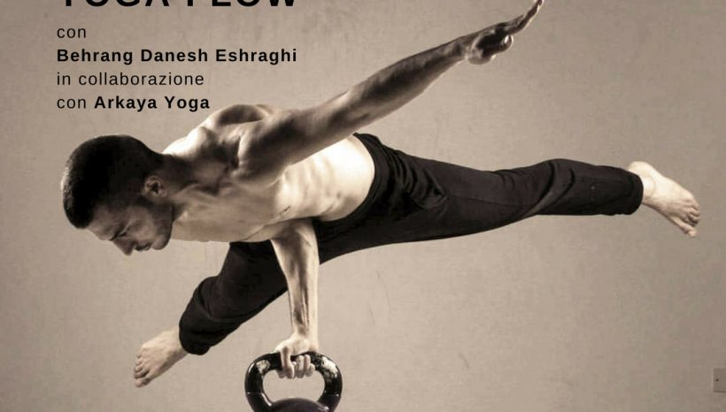 WORKSHOP | VINYASA YOGA FLOW & WORKSHOP con Behrang Danesh  Eshragh
